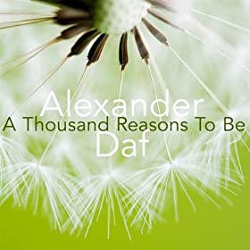 Alexander Daf - A Thousand Reasons To Be