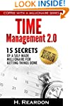 Time Management 2.0: 15 Secrets of a...