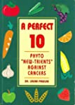 """A Perfect 10: Phyto """"New-trients"""" Aga..."""