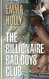 The Billionaire Bad Boys Club (The Billionaires) (Volume 1)