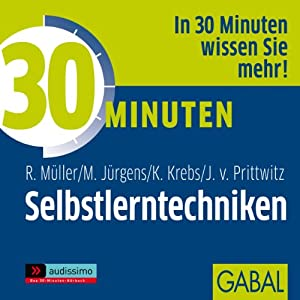 30 Minuten Selbstlerntechniken Hörbuch