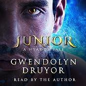 Junior: A Wyrdos Tale, Book 3 | Gwendolyn Druyor