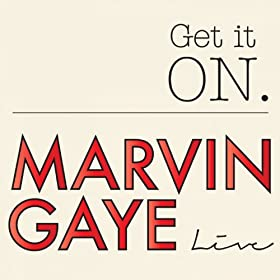 Get It On Marvin Gaye (Live)