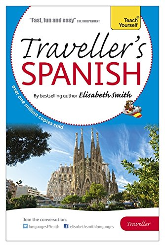 Elisabeth Smith Traveller's: Spanish (Teach Yourself)