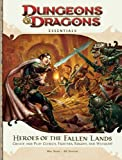 Heroes of the Fallen Lands: An Essential Dungeons & Dragons Supplement (4th Edition D&D) (0786956208) by Mearls, Mike