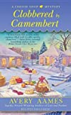 Clobbered by Camembert   [CLOBBERED BY CAMEMBERT] [Mass Market Paperback]
