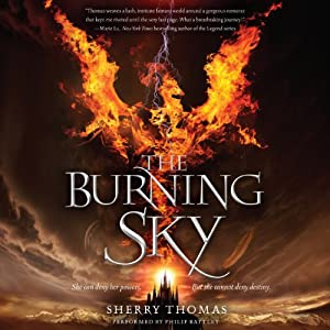 The Burning Sky: The Elemental Trilogy, Book 1 | [Sherry Thomas]
