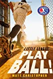 Play Ball! (Little League)