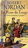 echange, troc Robert Jordan - La Roue du Temps, Tome 13 : Une couronne d'épées