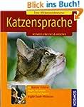 Katzensprache: Verhalten erkennen & v...