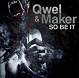 Qwel & Maker / So Be It