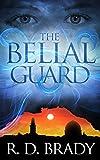The Belial Guard (The Belial Series Book 8)