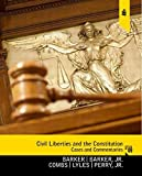 img - for Civil Liberties and the Constitution: Cases and Commentaries by Barker Lucius J Combs Michael Lyles Kevin Perry Jr. H W Barker Twiley (2010-09-03) Paperback book / textbook / text book