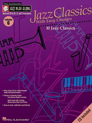 Jazz Classics with Easy Changes: Jazz Play-Along Volume 6...