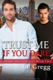 Trust Me If You Dare: Romano and Albright, Book 2