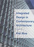 Integrated Design in Contemporary Architecture