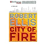 City of Fire (       UNABRIDGED) by Robert Ellis Narrated by Renée Raudman