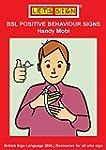 BSL Positive Behaviour Signs: British...