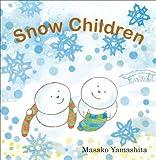 Snow Children (1554981441) by Yamashita, Masako