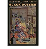 The League of Extraordinary Gentleman: The Black Dossier. Alan Moore & Kevin O'Neill (086166177X) by Moore, Alan