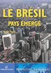 LE BRESIL, PAYS EMERGE (PERSPECTIVES...