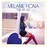 Melanie Fiona The MF Life