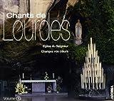 echange, troc  - Chants De Lourdes /Vol.1 : Eglise Du Seigneur - Changez Vos Coeurs