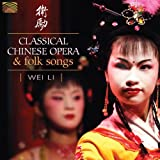 Classical Chinese Opera and Folk Songs