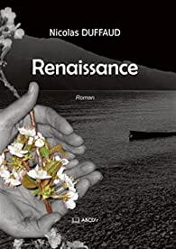 Renaissance par Nicolas Duffaud