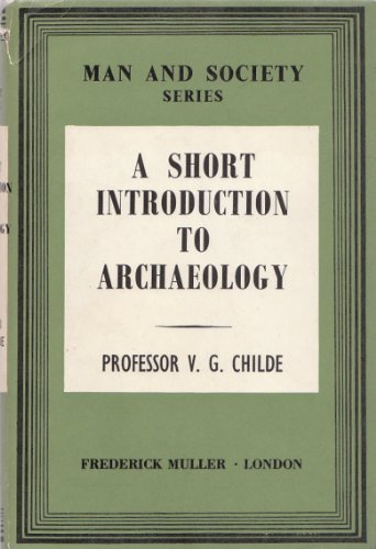 A Short Introduction to Archaeology PDF