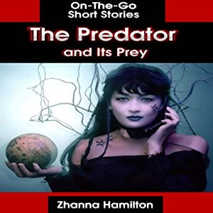 The Predator and Its Prey Audiobook