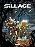Sillage, Tome 15 : Chasse garde