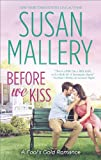 Before We Kiss (Fool's Gold series Book 14)
