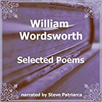 William Wordsworth: Selected Poems audio book