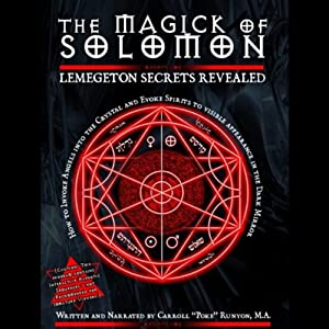 The Magick of Solomon: Lemegeton Secrets Revealed | [Poke Runyon]