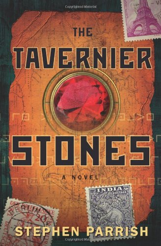 The Tavernier Stones: A Novel
