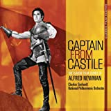 Captain From Castile : The Classic Film Scores of Alfred Newman