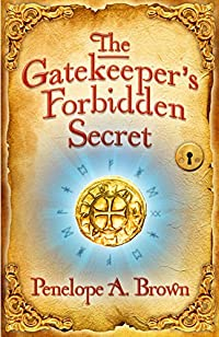 The Gatekeeper's Forbidden Secret by Penelope A. Brown ebook deal