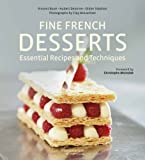 img - for Fine French Desserts: Essential Recipes and Techniques book / textbook / text book