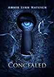 CONCEALED (The Caged Series novella 6.5)