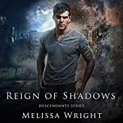 Reign of Shadows: Descendants Series, Book 3 | Melissa Wright