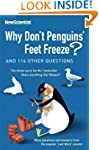 Why Don't Penguins' Feet Freeze?: And...