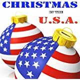 Christmas in the U.S.A. - Last Christmas, All I want for Christmas and many more