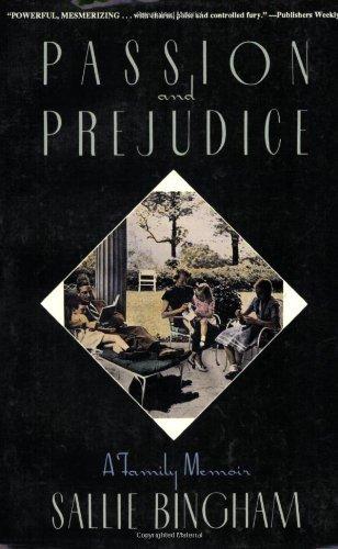 Passion & Prejudice: A Family Memoir