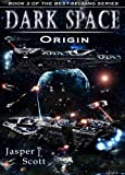 img - for Dark Space (Book 3): Origin book / textbook / text book