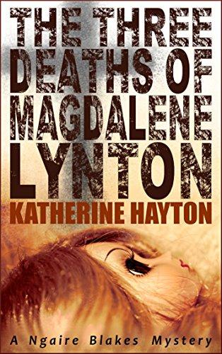 The Three Deaths of Magdalene Lynton by Katherine Hayton ebook