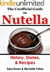 The Unofficial Guide to Nutella (Engl...
