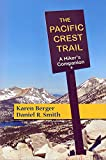 img - for The Pacific Crest Trail: A Hiker's Companion (Second Edition) book / textbook / text book