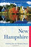 Explorer's Guide New Hampshire (Seventh Edition)  (Explorer's Complete)