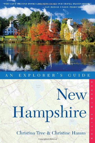 Explorer's Guide New Hampshire (Seventh Edition)  (Explorer's Complete)